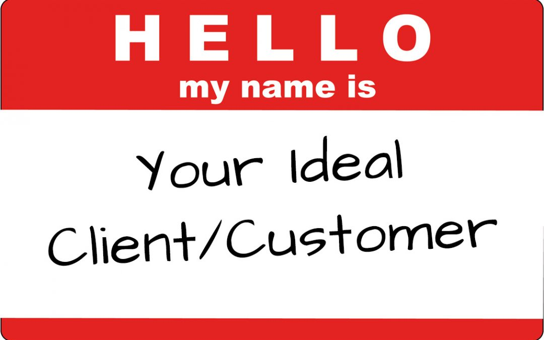 Still haven't named your ideal client?