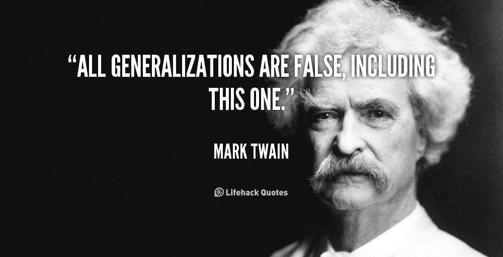 5 rash generalisations